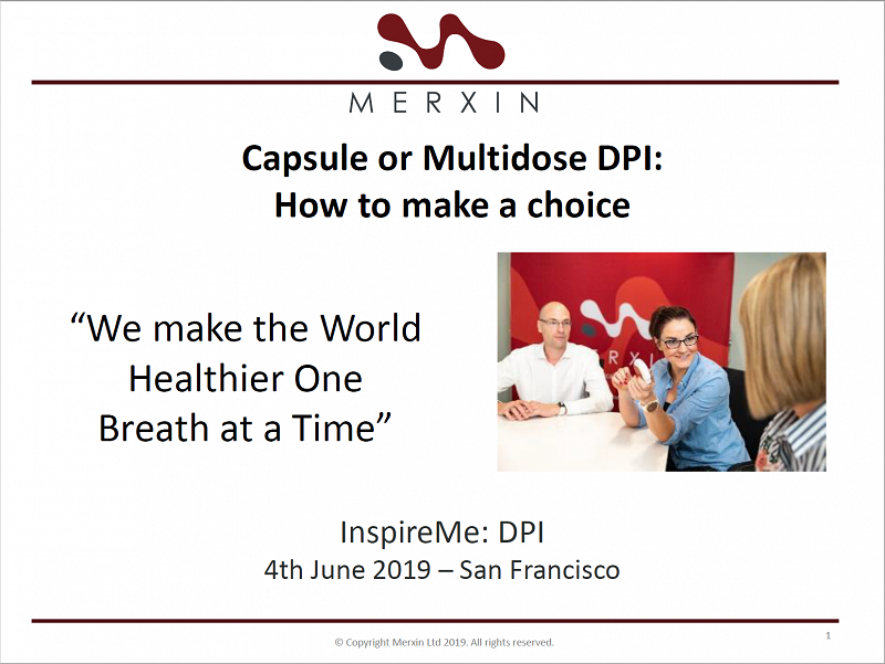 Capsule or Multidose DPI: How to make a choice